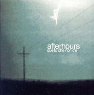 Afterhours - Quello che non c'è cover